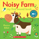 Noisy Farm My First Sound Book Book PDF