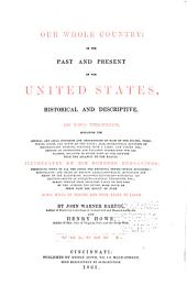 Our whole country, or, The past and present of the United States: historical and descriptive ...