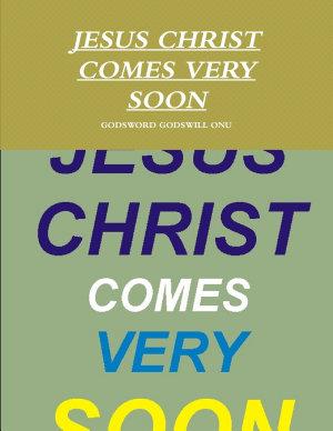 JESUS CHRIST COMES VERY SOON PDF