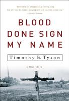 Blood Done Sign My Name PDF