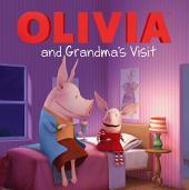OLIVIA and Grandma's Visit: With Audio Recording