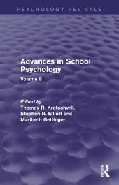 Advances in School Psychology (Psychology Revivals): Volume 8