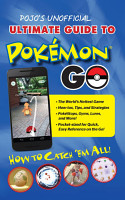 Pojo s Unofficial Ultimate Guide to Pokemon GO PDF