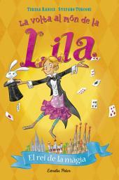 El rei de la màgia: La volta al món de la Lila 2