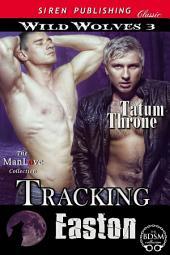 Tracking Easton [Wild Wolves 3]