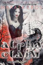 The Alpha Claim Series Mega Boxed Set