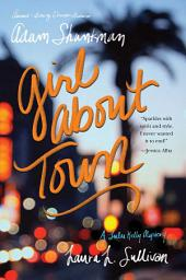 Girl about Town: A Lulu Kelly Mystery