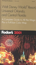Walt Disney World Resort, Universal Orlando, and Central Florida, 2001 Editon