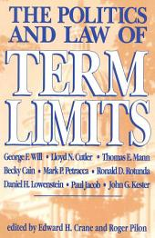 The Politics and Law of Term Limits