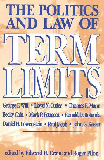 The Politics and Law of Term Limits PDF