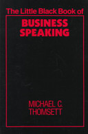 The Little Black Book of Business Speaking