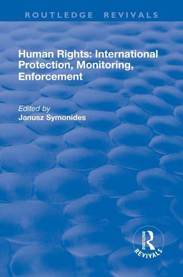 Human Rights  International Protection  Monitoring  Enforcement PDF