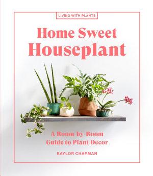Home Sweet Houseplant