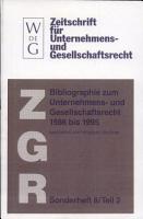 Bibliographie zum Unternehmens  und Gesellschaftsrecht 1986 bis 1995 PDF