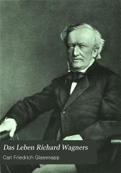 Das Leben Richard Wagners: Bd. 1877-1883. 1.-3. Aufl. 1911