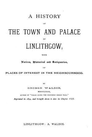 A History of the Town and Palace of Linlithgow