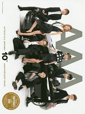 AAA  ATTACK ALL AROUND  10TH ANNIVERSARY BOOK   DVD