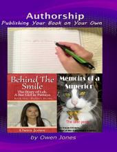 Authorship - Publishing Your Book On Your Own