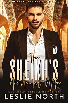 The Shiekh   s Accidental Wife PDF