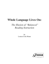 """Whole Language Lives on: The Illusion of """"balanced"""" Reading Instruction"""