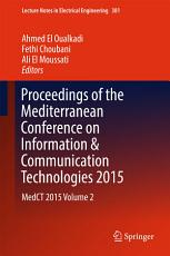 Proceedings of the Mediterranean Conference on Information   Communication Technologies 2015 PDF