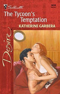 The Tycoon s Temptation
