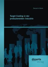 Target Costing in der produzierenden Industrie PDF
