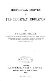 Historical Survey of Pre-Christian Education