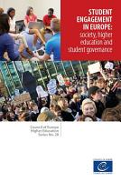 Student engagement in Europe  society  higher education and student governance  Council of Europe Higher Education Series No  20  PDF