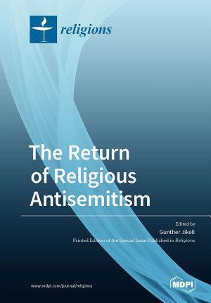 The Return of Religious Antisemitism  PDF