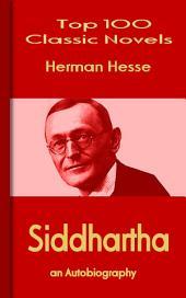 Siddhartha: Top 100 Classic Novels