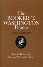 Booker T. Washington Papers Volume 5
