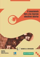 El conocimiento libre y los recursos educativos abiertos