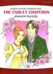 THE UNRULY CHAPERON: Harlequin Comics
