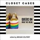 Closet Cases