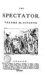 The Spectator. Volume the First [-eighth]