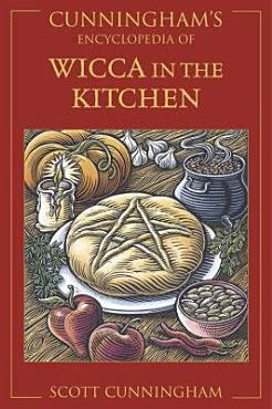 Cunningham s Encyclopedia of Wicca in the Kitchen PDF