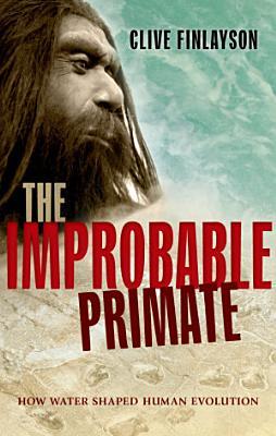 The Improbable Primate