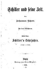 Schiller und seine zeit: Bände 1-3