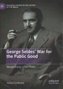 George Seldes    War for the Public Good PDF