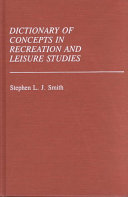 Dictionary of Concepts in Recreation and Leisure Studies PDF