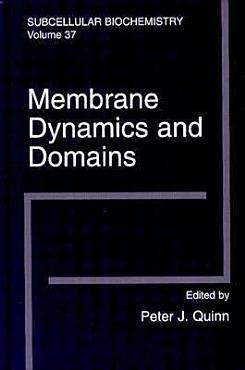 Membrane Dynamics and Domains PDF