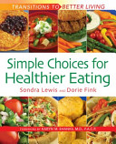 Simple Choices for Healthier Eating