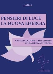 Pensieri di Luce - La Nuova Energia