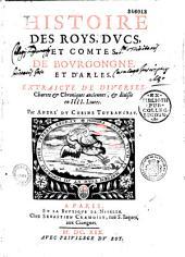Histoire des roys, ducs et comtes de Bourgongne et d'Arles... par André Du Chesne...