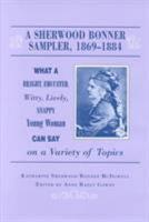 A Sherwood Bonner Sampler  1869 1884 PDF