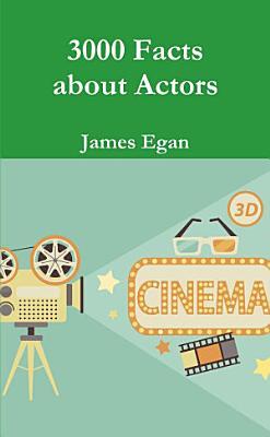 3000 Facts about Actors