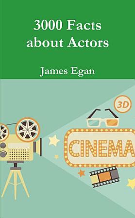 3000 Facts about Actors PDF