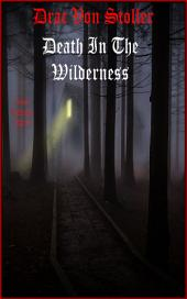 Death In The Wilderness