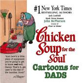 Chicken Soup for the Soul Cartoons for Dads